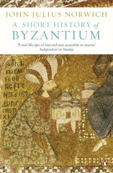 a short history of byzantium (ebook)-john julius norwich-9780141928593