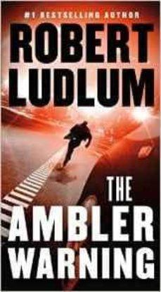 the ambler warning-robert ludlum-9781250097293