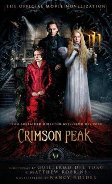 crimson peak: the official movie novelization-guillermo del toro-9781783296293
