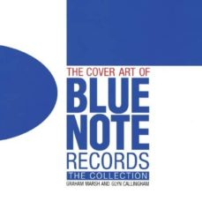 the cover art of blue note records-graham marsh-9781843405993