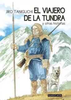 el viajero de la tundra - nueva edición-jiro taniguchi-9781910856093