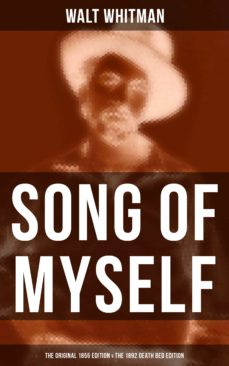 song of myself (the original 1855 edition & the 1892 death bed edition) (ebook)-walt whitman-9788027233793