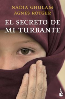 Descargar ebooks gratuitos para pc EL SECRETO DE MI TURBANTE DJVU ePub 9788408003793 de AGNES ROTGER