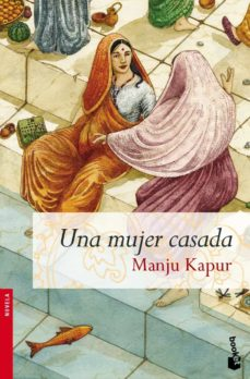 una mujer casada-manju kapur-9788408080893