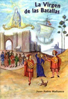Descarga gratuita bookworm nederlands LA VIRGEN DE LAS BATALLAS (Literatura española) MOBI CHM 9788415537793