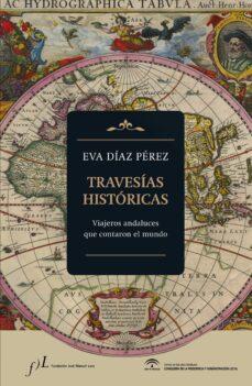 Eldeportedealbacete.es Travesias Historicas: Viajeros Andaluces Que Contaron El Mundo Image