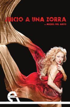 Descarga gratuita de libros electrónicos para móviles en formato txt JUICIO A UNA ZORRA 9788415906193