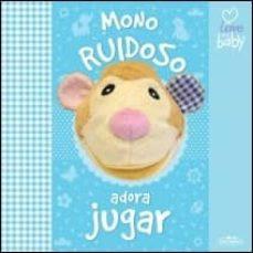 Garumclubgourmet.es Mono Ruidoso Adora Jugar(i Love My Baby) Image
