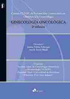 Libros de texto pdf descargables gratis GINECOLOGÍA ONCOLÓGICA (2ª ED.)