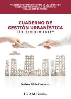 Carreracentenariometro.es Cuaderno De Gestion Urbanistica: Titulo Viii De La Ley Image