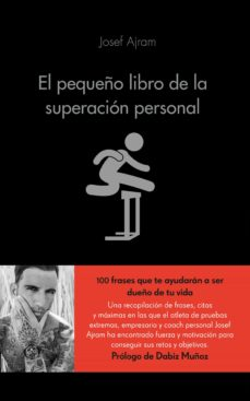 el pequeño libro de la superacion personal-josef ajram-9788416253593