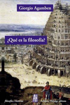 ¿qué es la filosofía?-giorgio agamben-9788416287093