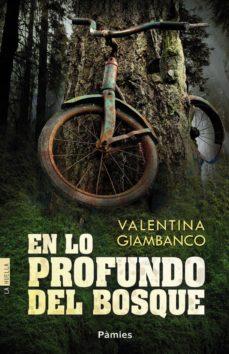 en lo profundo del bosque-valentina giambanco-9788416331093
