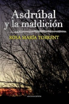 Descargar libro online gratis ASDRÚBAL Y LA MALDICIÓN (Literatura española)