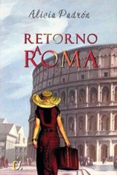 retorno a roma-alicia padron-9788416645893