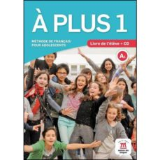 Descargar A PLUS 1 A1 CAHIER DEXERCICES + CD gratis pdf - leer online