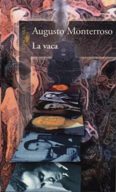 Descargando audiolibros a mp3 LA VACA 9788420422893 (Literatura española)  de AUGUSTO MONTERROSO