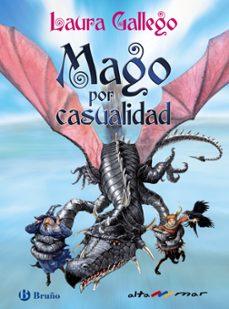 MAGO POR CASUALIDAD | LAURA GALLEGO | Comprar libro 9788421672693