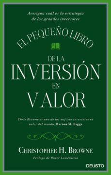 el pequeño libro de la inversion en valor-christopher h. browne-9788423425693