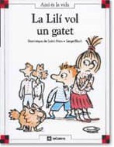 Inmaswan.es La Lilí Vol Un Gatet (2ª Ed) Image