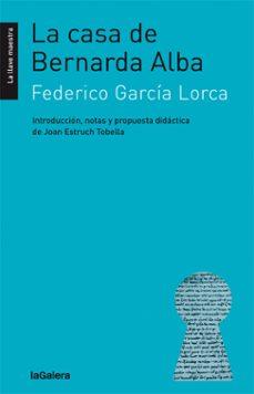 Descargar libro electrónico para encender fuego LA CASA DE BERNARDA ALBA de FEDERICO GARCIA LORCA DJVU MOBI ePub (Spanish Edition) 9788424658793