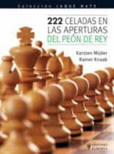 222 celadas en las aperturas del peon de rey-carsten müller-rainer knaak-9788425519093