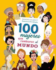 100 mujeres que cambiaron el mundo (ebook)-sandra elmert-sonia gonzalez-9788427215993
