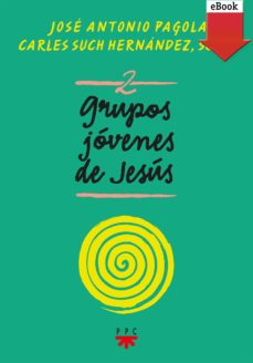 grupos jóvenes de jesús 2 (ebook-epub) (ebook)-jose antonio pagola-carles such hernandez-9788428832793