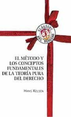 el metodo y los conceptos fundamentales de la teoria pura del der echo-hans kelsen-9788429015393