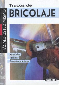 trucos del bricolaje-gilbert pirola-9788430584093