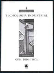 Eldeportedealbacete.es Tecnología Industrial, 1 Batxillerat. Guia Didàctica Image