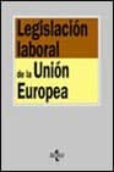 Srazceskychbohemu.cz Legislacion Laboral De La Union Europea (4ª Ed.) Image
