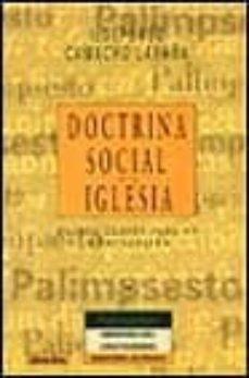 doctrina social de la iglesia: 15 claves par su comprension-ildefonso camacho laraña-9788433014993