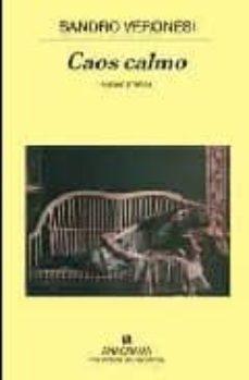 caos calmo (premio strega)-sandro veronesi-9788433974693