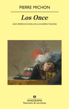Descargar libro electrónico deutsch pdf gratis LOS ONCE (GRAN PREMIO DE NOVELA DE LA ACADEMIA FRANCESA)