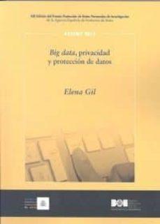 big data, privacidad y protección de datos-elena gil-9788434023093