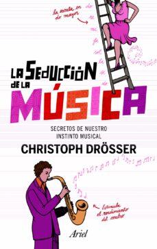 Descargar LA SEDUCCION DE LA MUSICA gratis pdf - leer online