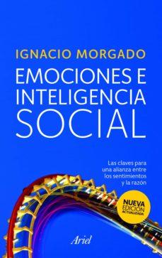 emociones e inteligencia social (ebook)-ignacio morgado-9788434418493