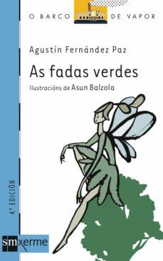 as fadas verdes-agustin fernandez paz-9788434865693
