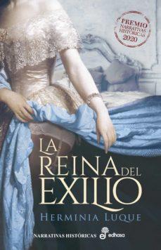 Curiouscongress.es La Reina Del Exilio (Premio Narrativas Historicas 2020) Image