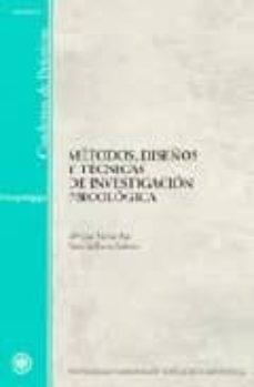 Chapultepecuno.mx Metodos, Diseños Y Tecnicas De Investigacion Psicologica (Cuaderno De Practicas) Image