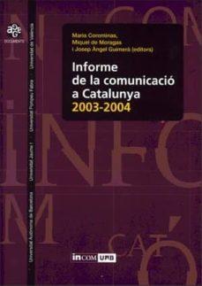 Inmaswan.es Informe De La Comunicacio A Catalunya, 2003-2004 Image