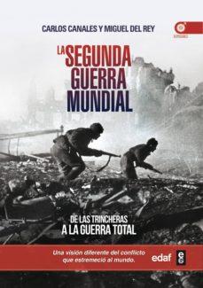 Inmaswan.es La Segunda Guerra Mundial: De Las Trincheras A La Guerra Total Image