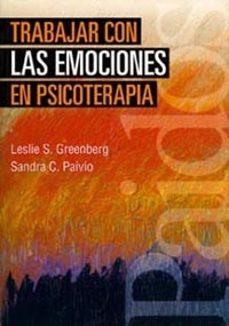 Descargar TRABAJAR CON LAS EMOCIONES EN PSICOTERAPIA gratis pdf - leer online