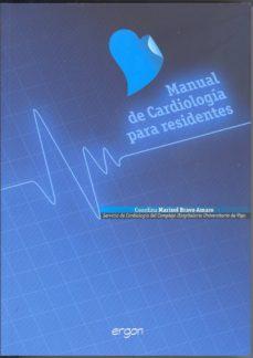 Libros electrónicos descargados ohne anmeldung MANUAL CARDIOLOGIA PARA RESIDENTES de MARISOL BRAVO (Literatura española) MOBI 9788461650293