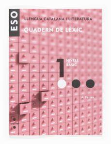 Curiouscongress.es Llengua Catalana I Literatura. Quaderns De Lèxic 1. Nivell Bàsic Catala Image