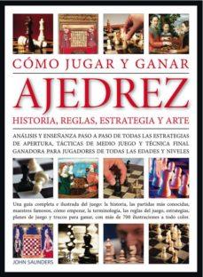 como jugar y ganar ajedrez: historia, reglas, estrategia y arte-angel m. romo i diez-9788466224093