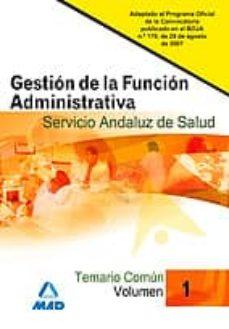 Inmaswan.es Gestion De La Funcion Administrativa Del Servicio Andaluz De Salud Temario Comun Volumen I Image