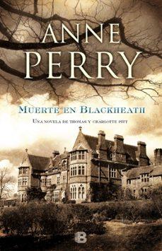 muerte en blackheath-anne perry-9788466656993