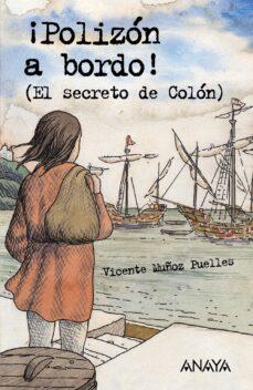 ¡polizon a bordo! (el secreto de colon)-v. muñoz puelles-9788466747493